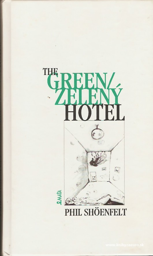 The green/zelený hotel