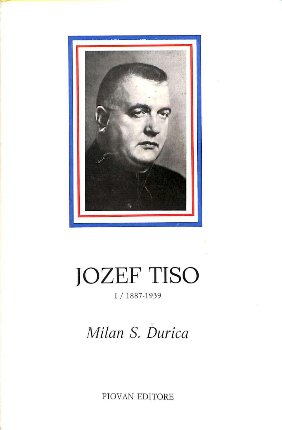 Jozef Tiso Slovensky Knaz A Statnik I
