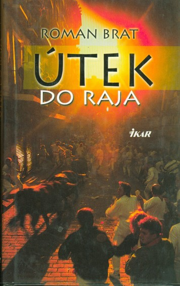 Útek do raja