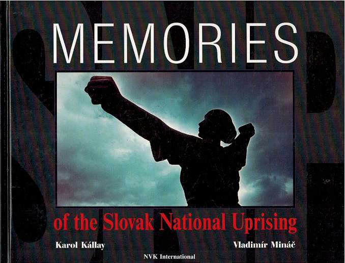 Memories of the Slovak National Uprising