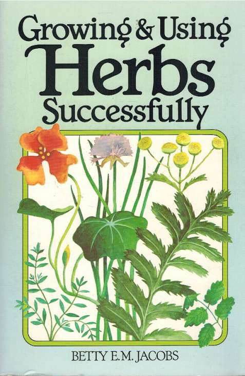 Growing using herbs successfully
