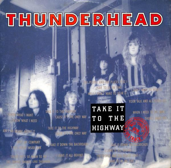 Thunderhead - Take it to the highway (LP)