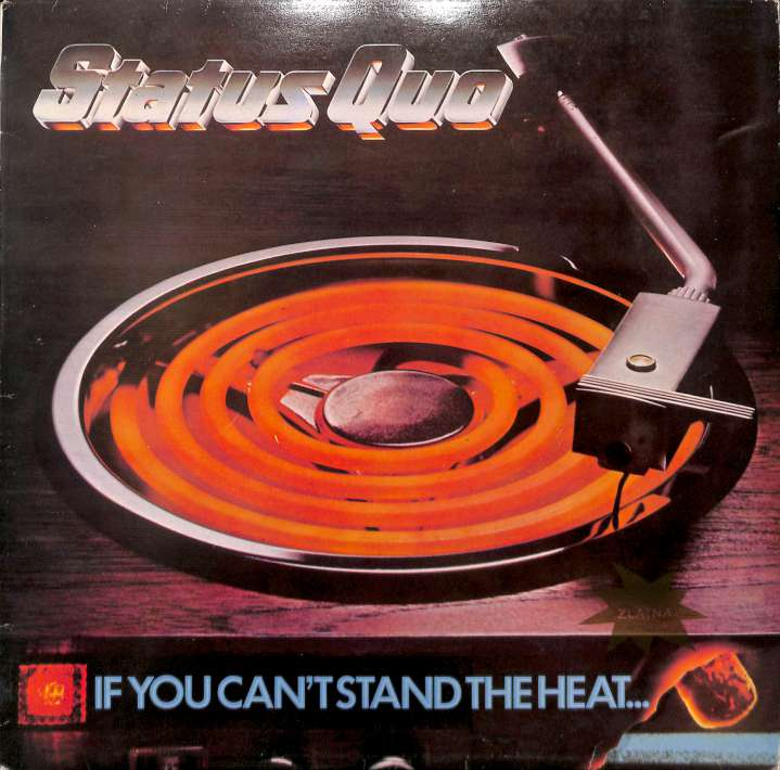 Status Quo - If you cant stand the heat (LP)